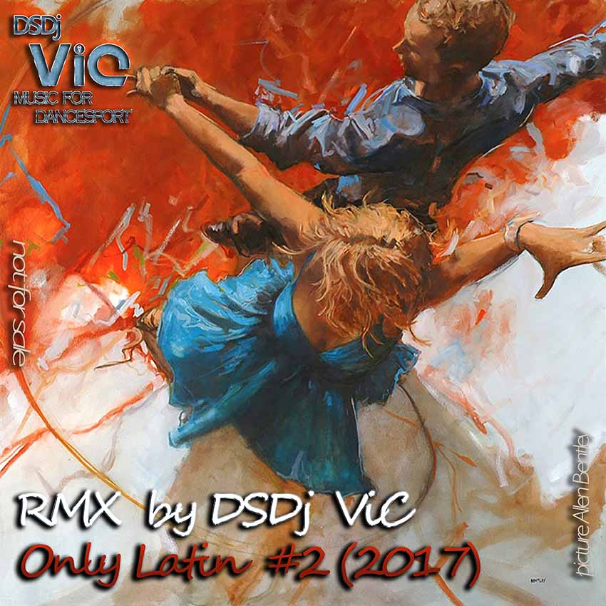 "Dj VIC - ""Only Latin #2"""